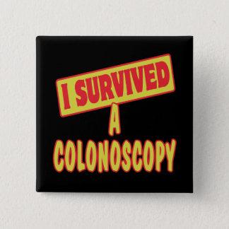 I SURVIVED A COLONOSCOPY PINBACK BUTTON