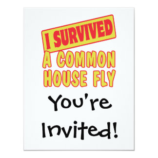 I SURVIVED A COMMON HOUSEFLY 4.25X5.5 PAPER INVITATION CARD