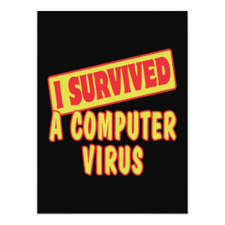 I SURVIVED A COMPUTER VIRUS 6.5X8.75 PAPER INVITATION CARD