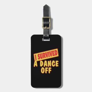 I SURVIVED A DANCE OFF BAG TAG