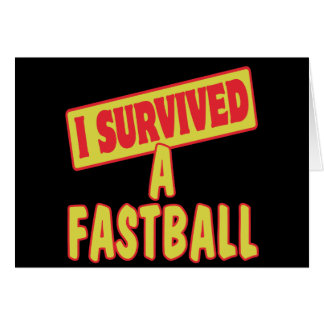 I SURVIVED A FASTBALL CARD