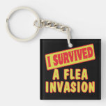 I SURVIVED A FLEA INVASION Double-Sided SQUARE ACRYLIC KEYCHAIN