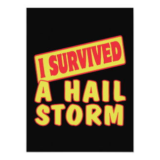I SURVIVED A HAIL STORM CUSTOM INVITES