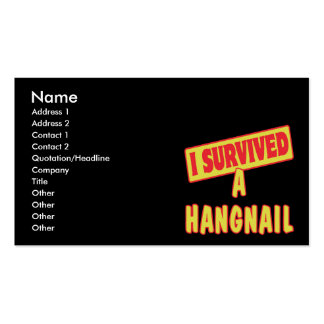 I SURVIVED A HANGNAIL BUSINESS CARD
