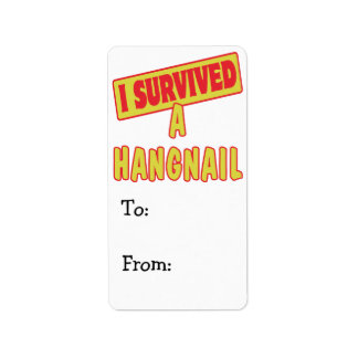 I SURVIVED A HANGNAIL LABEL