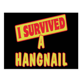 I SURVIVED A HANGNAIL POSTCARD