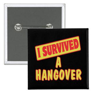 I SURVIVED A HANGOVER PIN