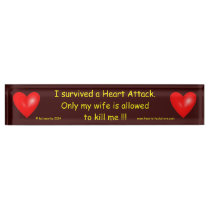 I survived a Heart Attack Name Plate