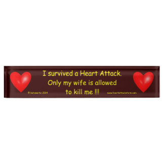 I survived a Heart Attack Name Plates