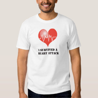 I Survived a Heart Attack Shirts