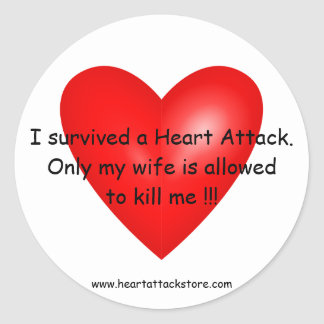 I survived a Heart Attack Round Stickers