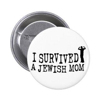 I Survived a Jewish mom - Jew humor 2 Inch Round Button