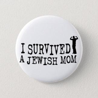I Survived a Jewish mom - Jew humor Button