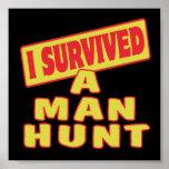 I SURVIVED A MAN HUNT POSTERS