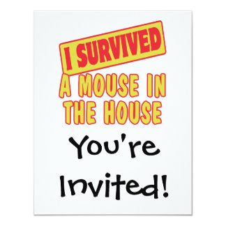I SURVIVED A MOUSE IN THE HOUSE 4.25X5.5 PAPER INVITATION CARD