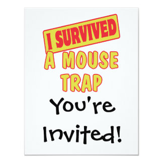 I SURVIVED A MOUSETRAP 4.25X5.5 PAPER INVITATION CARD
