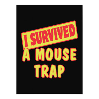 I SURVIVED A MOUSETRAP 6.5X8.75 PAPER INVITATION CARD