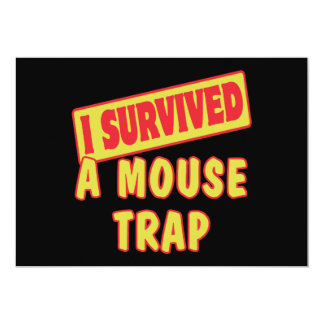 I SURVIVED A MOUSETRAP 5X7 PAPER INVITATION CARD