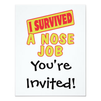 I SURVIVED A NOSE JOB 4.25X5.5 PAPER INVITATION CARD