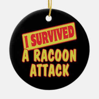 I SURVIVED A RACOON ATTACK CHRISTMAS ORNAMENT