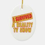 I SURVIVED A REALITY TV SHOW CHRISTMAS ORNAMENT