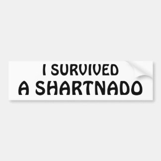 I Survived A Shartnado! Bumper Sticker