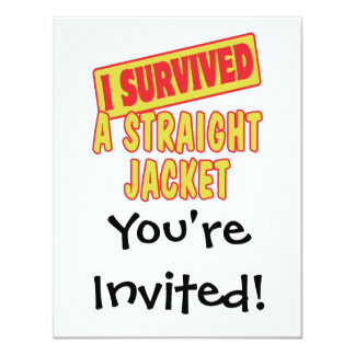 I SURVIVED A STRAIGHT JACKET 4.25X5.5 PAPER INVITATION CARD