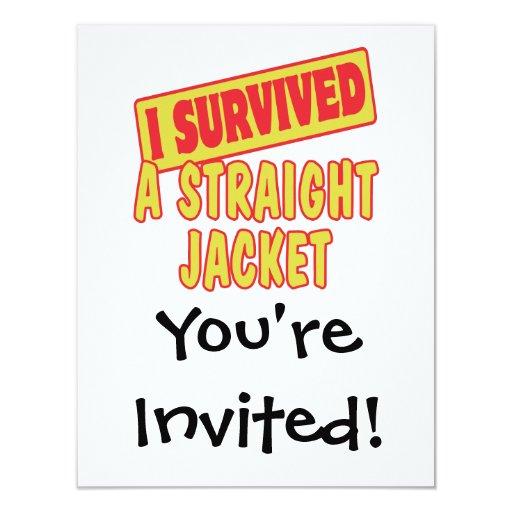 "I SURVIVED A STRAIGHT JACKET 4.25"" X 5.5"" INVITATION CARD"