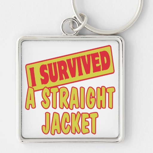 I SURVIVED A STRAIGHT JACKET KEY CHAIN