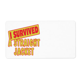 I SURVIVED A STRAIGHT JACKET CUSTOM SHIPPING LABEL