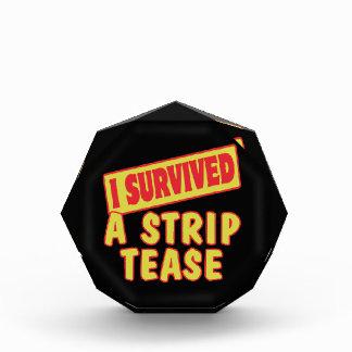 I SURVIVED A STRIP TEASE AWARD
