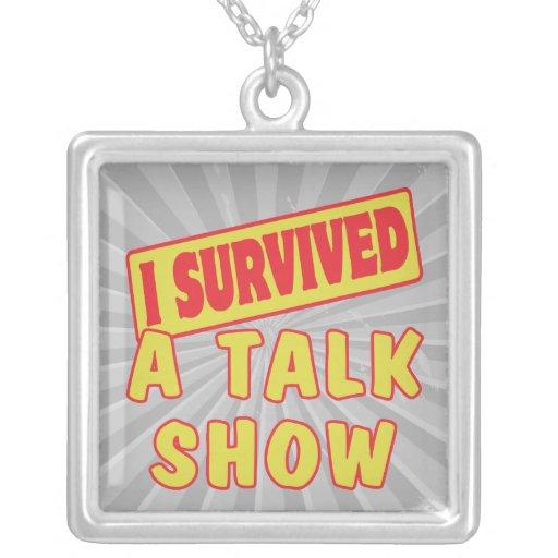 I SURVIVED A TALK SHOW NECKLACES