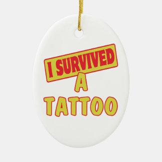 I SURVIVED A TATTOO CERAMIC ORNAMENT