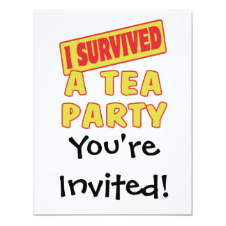 I SURVIVED A TEA PARTY 4.25X5.5 PAPER INVITATION CARD