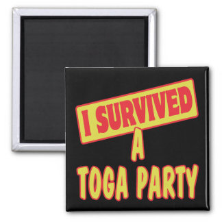 I SURVIVED A TOGA PARTY 2 INCH SQUARE MAGNET