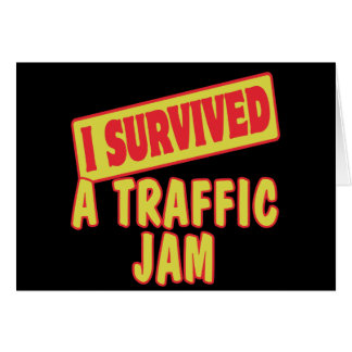 I SURVIVED A TRAFFIC JAM CARD