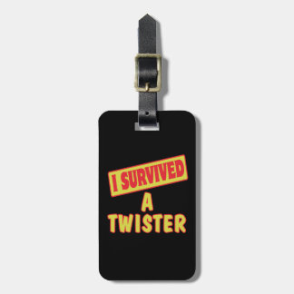 I SURVIVED A TWISTER LUGGAGE TAG
