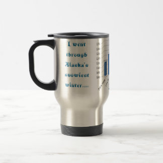 I survived Alaska's snowiest winter Travel Mug