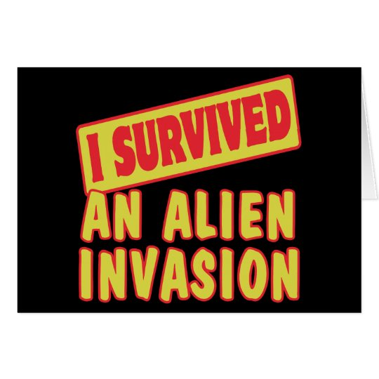I SURVIVED AN ALIEN INVASION CARD