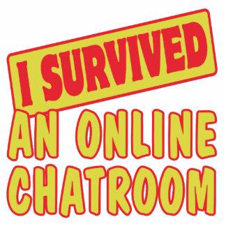 I SURVIVED AN ONLINE CHATROOM PHOTO CUTOUT