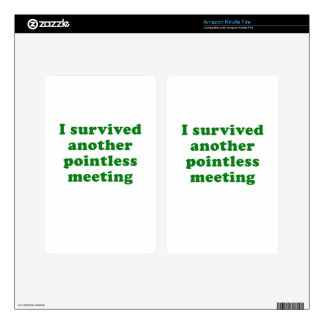 I Survived Another Pointless Meeting Decal For Kindle Fire