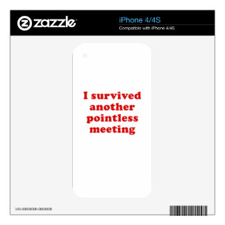 I Survived Another Pointless Meeting Skin For The iPhone 4