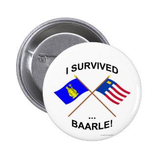 I Survived Baarle-Hertog and Baarle-Nassau Pinback Buttons