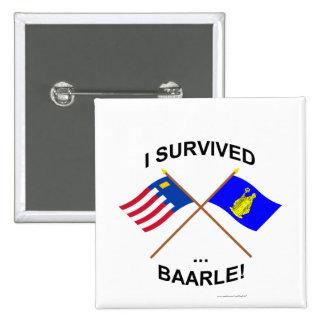 I Survived Baarle-Nassau and Baarle-Hertog Pin