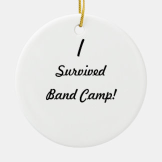 I survived band camp ornament