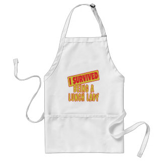 I SURVIVED BEING A LUNCH LADY ADULT APRON
