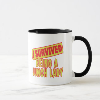 I SURVIVED BEING A LUNCH LADY MUG