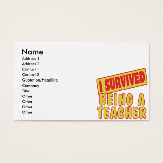 I SURVIVED BEING A TEACHER BUSINESS CARD
