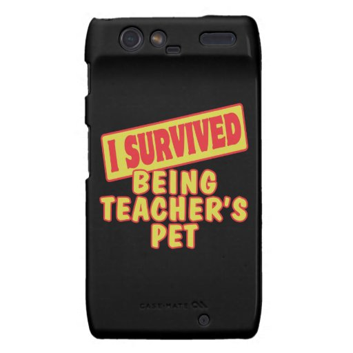 I SURVIVED BEING TEACHERS PET DROID RAZR COVER