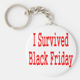 I survived Black Friday! In red text Key Chain